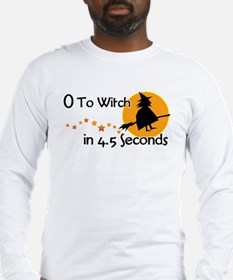 Zero to witch... Long Sleeve T-Shirt