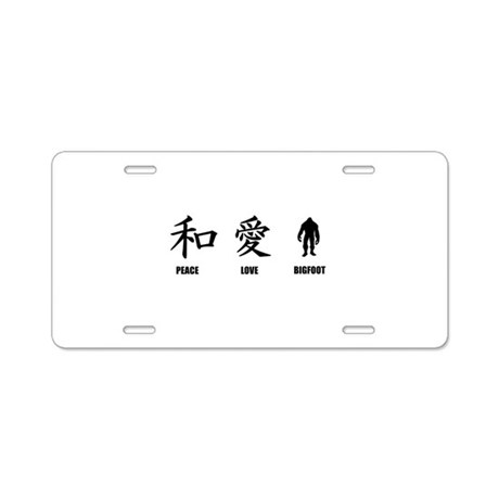 Kanji Peace Love Bigfoot Aluminum License Plate