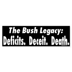 Bush: Deficits, Deceit, Death (sticker)
