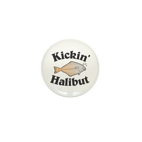 Kickin' Halibut Mini Button