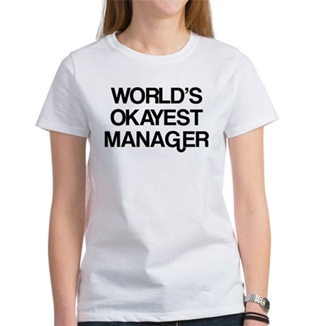 World's Okayest Manager Women's T-Shirt