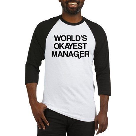 World's Okayest Manager Baseball Jersey