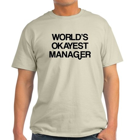 World's Okayest Manager Light T-Shirt
