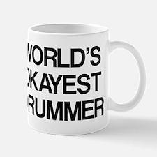 World's Okayest Drummer Mug
