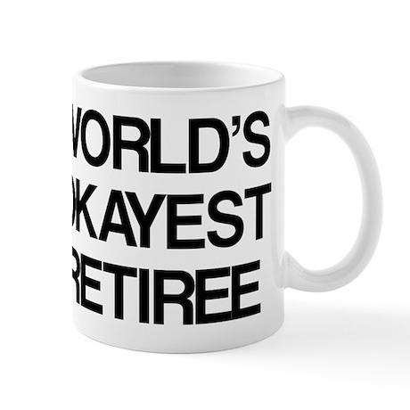 World's Okayest Retiree Mug