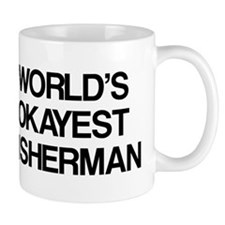 World's Okayest Fisherman Mug