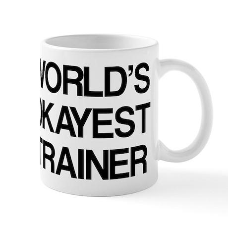 World's Okayest Trainer Mug