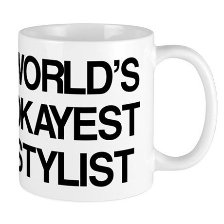 World's Okayest Stylist Mug