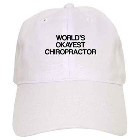 World's Okayest Chiropractor Cap