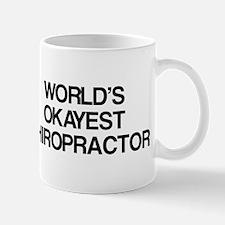 World's Okayest Chiropractor Mug