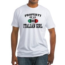 Property of an Italian Girl Shirt