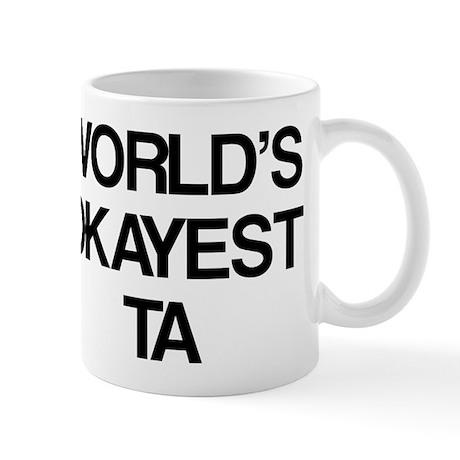 World's Okayest TA Mug