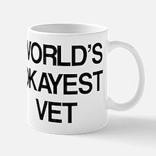 World's Okayest Vet Mug