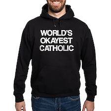 World's Okayest Catholic Hoodie