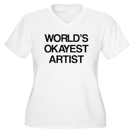 World's Okayest Artist Women's Plus Size V-Neck T-