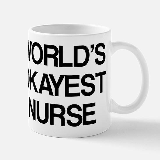 World's Okayest Nurse Mug