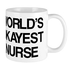 World's Okayest Nurse Mug