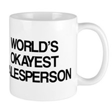 World's Okayest Salesperson Mug