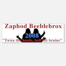 Zaphod in 2008 Bumper Bumper Bumper Sticker