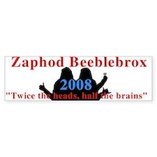 Zaphod in 2008 Bumper Bumper Sticker