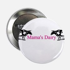 "Mama's Dairy 2.25"" Button"