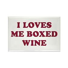 I LOVES ME BOXED WINE -Fridge Magnet