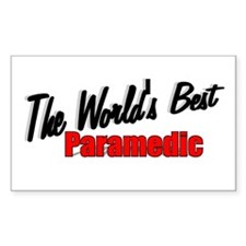 """""""The World's Best Paramedic"""" Rectangle Decal"""