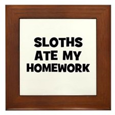 Sloths Ate My Homework Framed Tile
