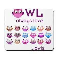 Owl always love... Mousepad