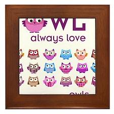 Owl always love... Framed Tile
