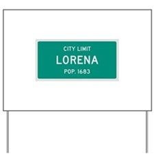 Lorena, Texas City Limits Yard Sign