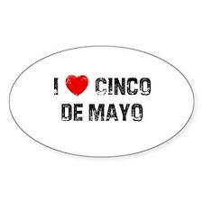 I * Cinco De Mayo Oval Decal