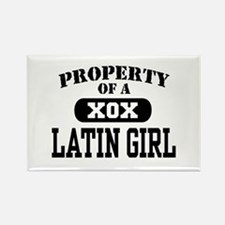 Property of a Latin Girl Rectangle Magnet
