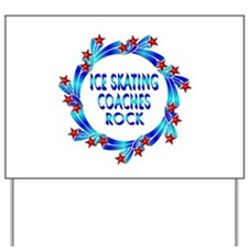 Ice Skating Coaches Rock Yard Sign