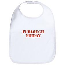 Furlough Friday Bib