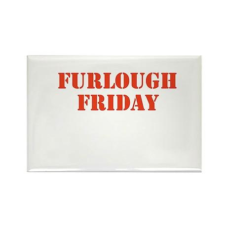 Furlough Friday Rectangle Magnet