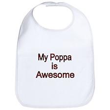 My Poppa is Awesome Bib