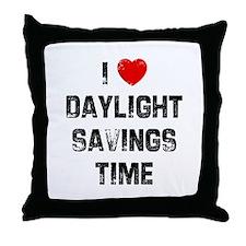 I * Daylight Savings Time Throw Pillow