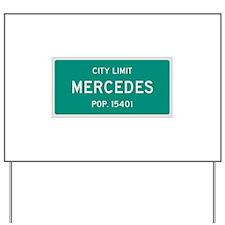 Mercedes, Texas City Limits Yard Sign