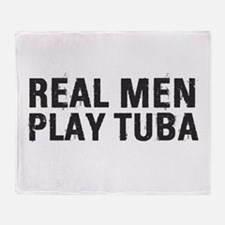 Real Men Play Tuba Throw Blanket