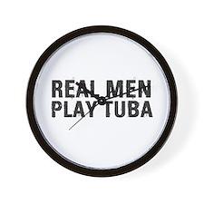 Real Men Play Tuba Wall Clock