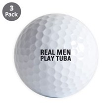 Real Men Play Tuba Golf Ball