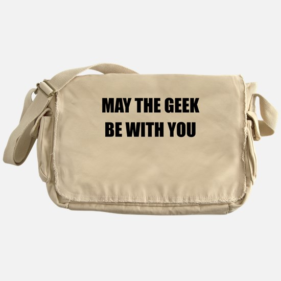 May the geek be with you Messenger Bag