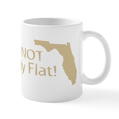 Florida Flat? Mug