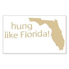 Hung like Florida Rectangle Decal