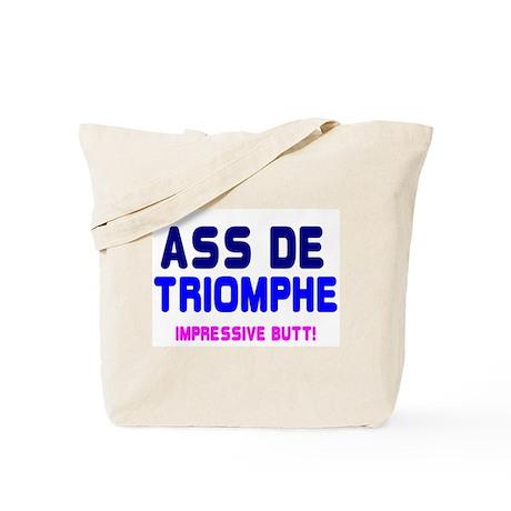 ASS DE TRIOMPHE - IMPRESSIVE BUTT! Tote Bag