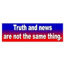 truth... Bumper Bumper Sticker
