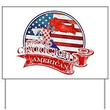 Proud Croatian American Yard Sign