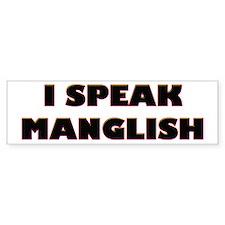 I Speak Maglish! Bumper Bumper Sticker