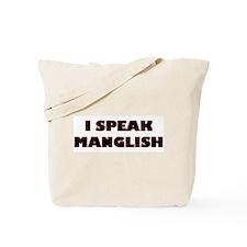 I Speak Maglish! Tote Bag